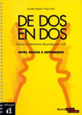 De DOS En DOS - Actividades Interactivas De Produccion Oral: Libro (A1-b2) (Paperback)