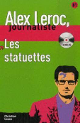 Alex Leroc: Les statuettes - Livre + CD