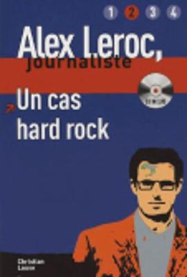 Alex Leroc: Un cas hard rock - Livre + CD