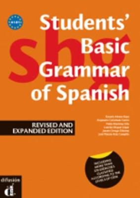 Students' Basic Grammar of Spanish: Book A1-B1 - revised and expanded edition 20 (Paperback)