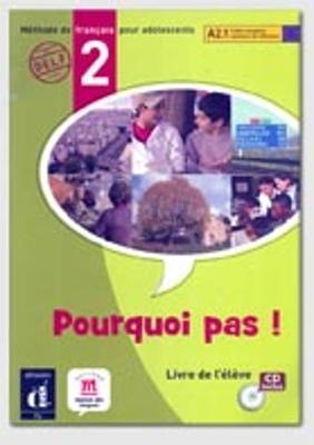 Pourquoi Pas!: Livre D'Eleve & CD 2