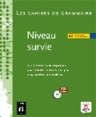 Les Cahiers De Grammaire: Niveau Survie A2 + CD
