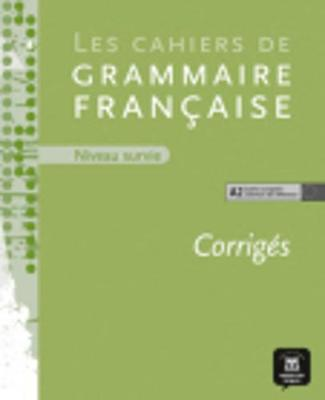 Les Cahiers De Grammaire: Corriges Niveau Survie (Paperback)
