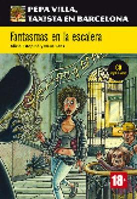 Pepa Villa, Taxista En Barcelona: Fantasmas En LA Escalera + CD (Nivel A1-A2)