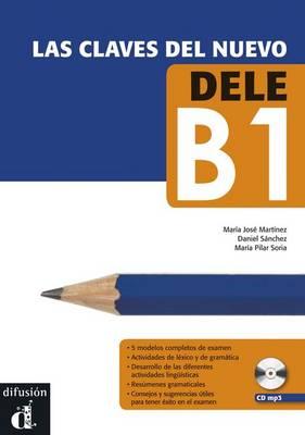 LAS Claves Del Nuevo Dele: Libro + CD B1