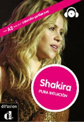 Perfiles POP (graded readers about pop stars and sports celebrities): Shakira -