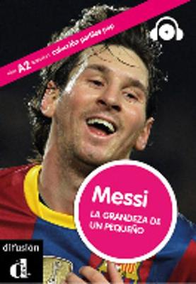 Perfiles Pop (Graded Readers About Pop Stars and Sports Celebrities): Messi - Book + CD