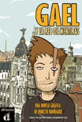 Comics graduados (Graded comics for learners of Spanish): Gael y la red de men (Paperback)