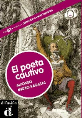 Coleccion Novela Historica: El Poeta Cautivo + CD (Nivel B1-B2)