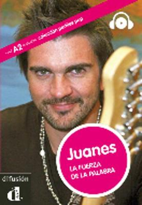 Perfiles POP (graded readers about pop stars and sports celebrities): Juanes - B