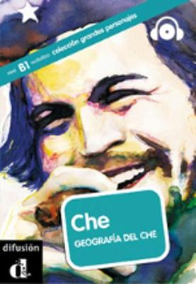 Grandes personajes (graded readers about some great hispanic figures): Che + CD