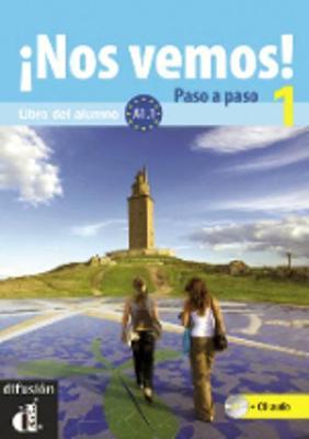 !!Nos Vemos!: !!Nos Vemos! Paso a Paso + CD 1 (A1.1) (Paperback)