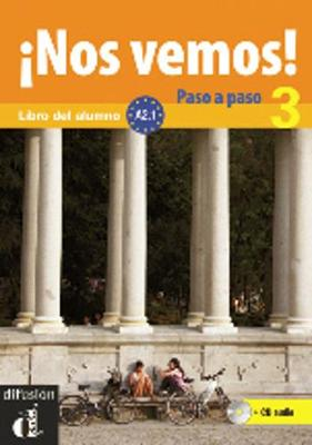 Nos vemos!: Nos vemos! Paso a paso + audio MP3 descargable 3 (A2.1) (Paperback)