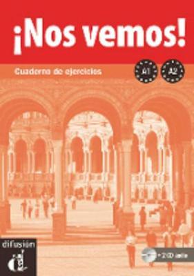 !!Nos Vemos!: Cuaderno De Ejercicios + 2cds (A1 + A2) (Paperback)