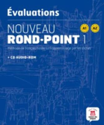Nouveau Rond-Point: Evaluations + CD-Rom (A1-A2)
