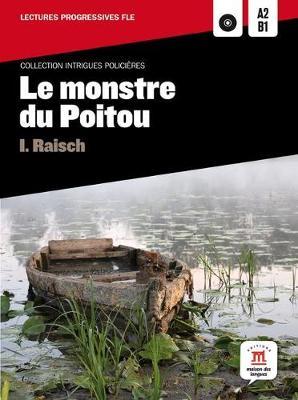 Collection Intrigues Policieres: Le monstre du Poitou + CD  (A2/B1)