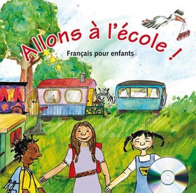 Allons a l'ecole!: CD-audio (1)