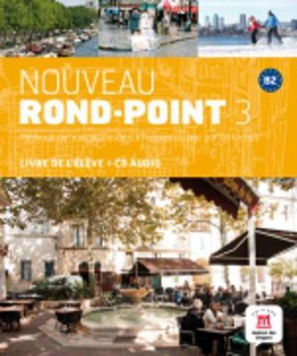 Nouveau Rond-Point: Livre de l'eleve + CD 3 (B2)