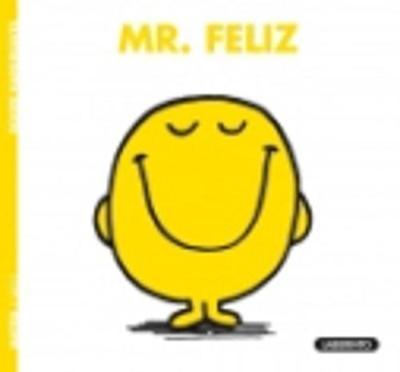Mr Men & Little Miss...: Mr. Feliz (Paperback)