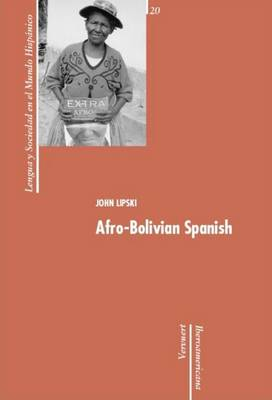 Afro-Bolivian Spanish (Paperback)