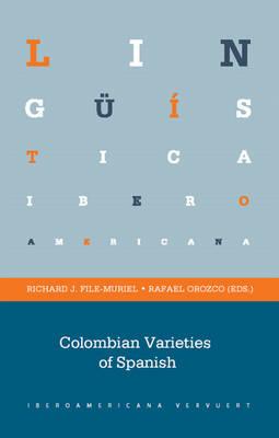 Colombian Varieties of Spanish (Paperback)