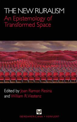 New Ruralism: An Epistemology of Transformed Space (Paperback)