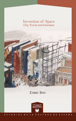 Invention of Space. City, Travel & Literature (Paperback)