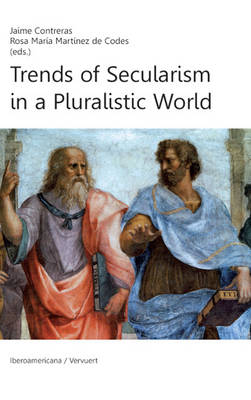 Trends of Secularism in a Pluralistic World (Paperback)