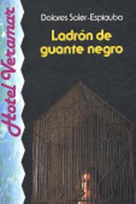 Venga a Leer - Level 4: Ladron De Guante Negro (Paperback)