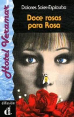 Venga a Leer - Level 5: Doce Rosas Para Rosa (Paperback)