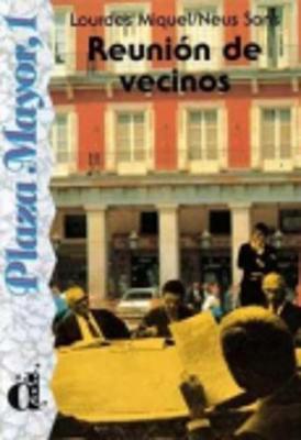 Venga a Leer - Level 1: Reunion De Vecinos (Paperback)