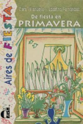 Venga a Leer - Level 3: De Fiesta En Primavera (Paperback)