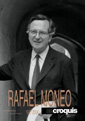 Rafael Moneo 1967-2004: El Croquis 20/64/98 (Hardback)