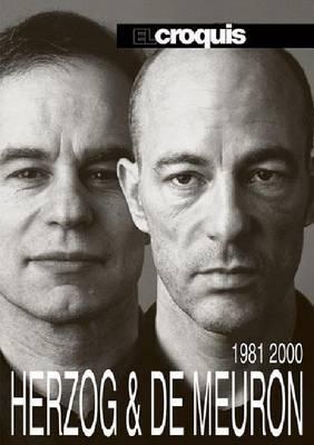 Herzog and De Meuron 1981-2000: El Croquis 60/84 (Hardback)