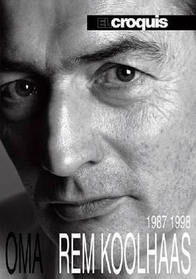 OMA + Rem Koolhaas 1987-1998: El Croquis 53+79 (Hardback)