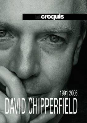 David Chipperfield 1991-2006: El Croquis 87+120 (Hardback)