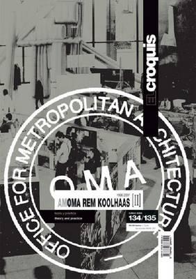 OMA + Koolhaas 1996-2007: v. II (Hardback)