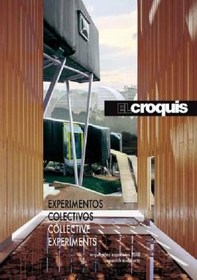 El Croquis 148 + 149 2010: Collective Experiments. Spanish Architects (Hardback)