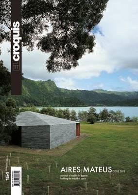 El Croquis 154 - Aires Mateus (Paperback)