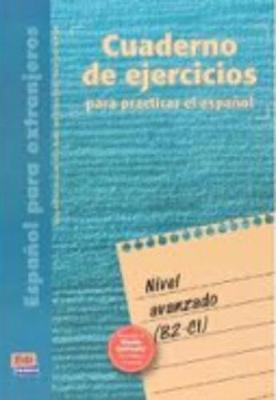 Cuaderno De Ejercicios Nivel Avanzado (Superior Level) (Paperback)
