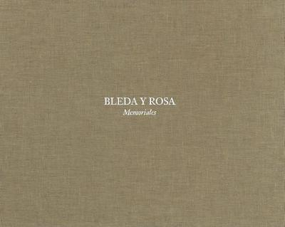 Bleda Y Rosa: Memoriales (Hardback)