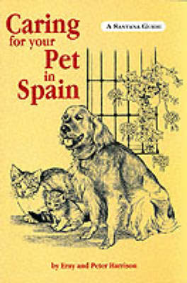 Caring for Your Pet in Spain (Paperback)