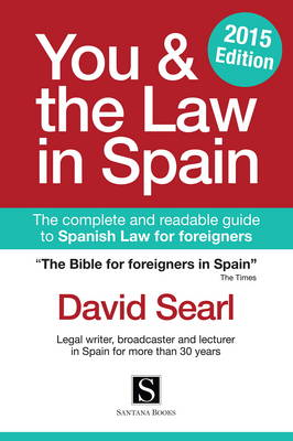 You & the Law in Spain 2015 (Paperback)