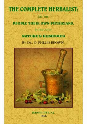 The Complete Herbalist (Paperback)