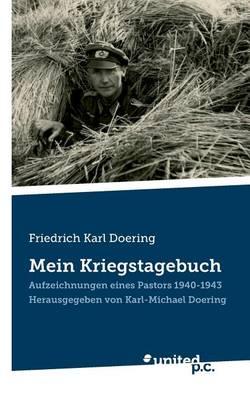 Friedrich Karl Doering: Mein Kriegstagebuch (Paperback)