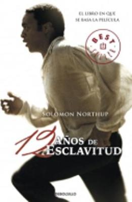 Doce Anos De Esclavitud (Paperback)