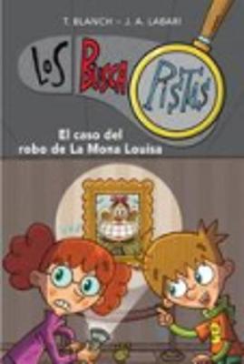Los Buscapistas: El caso del robo de la Mona Louisa (Paperback)