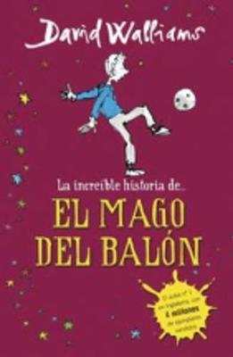 El Mago Del Balon (Hardback)