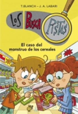 Los Buscapistas: El Caso Del Monstruo De Los Cereales (Paperback)