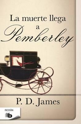 La Muerte Llega a Pemberley (Paperback)